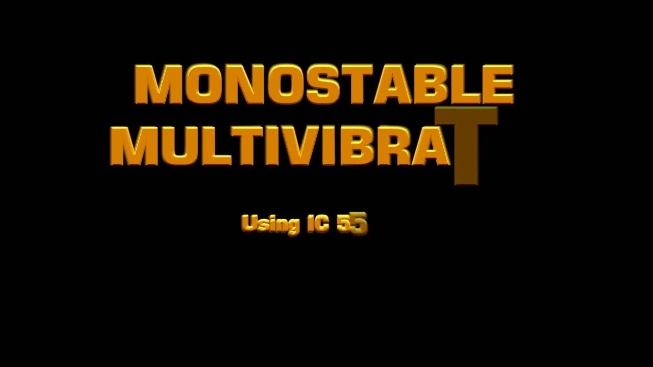 Monostable Multivibrator Using Ic 555 Youtube Touch Switch Timer With