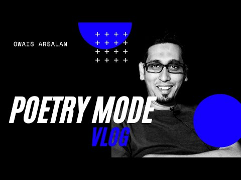 Poetry Mode | Vlog