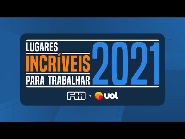 Prêmio Lugares Incríveis para Trabalhar 2021