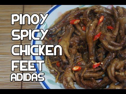 Paano Magluto Spicy Chicken Feet Recipe Filipino Pinoy Adidas