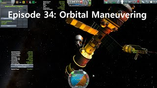 KSP Career: Episode 34 - Orbital Maneuvering