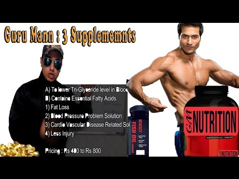 Guru Mann Launches 3 New Supplements : What Are Multivitamins , Fish Oil , CLA .