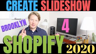 How To Add Slideshow On Shopify (Part 4) - Shopify Brooklyn Theme Tutorial For Beginners 2020