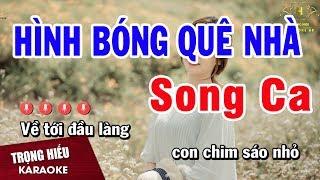 Karaoke Hình Bóng Quê Nhà Song Ca Nhạc Sống | Trọng Hiếu