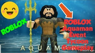 ROBLOX Aquaman Event Tycoon Gameplay.