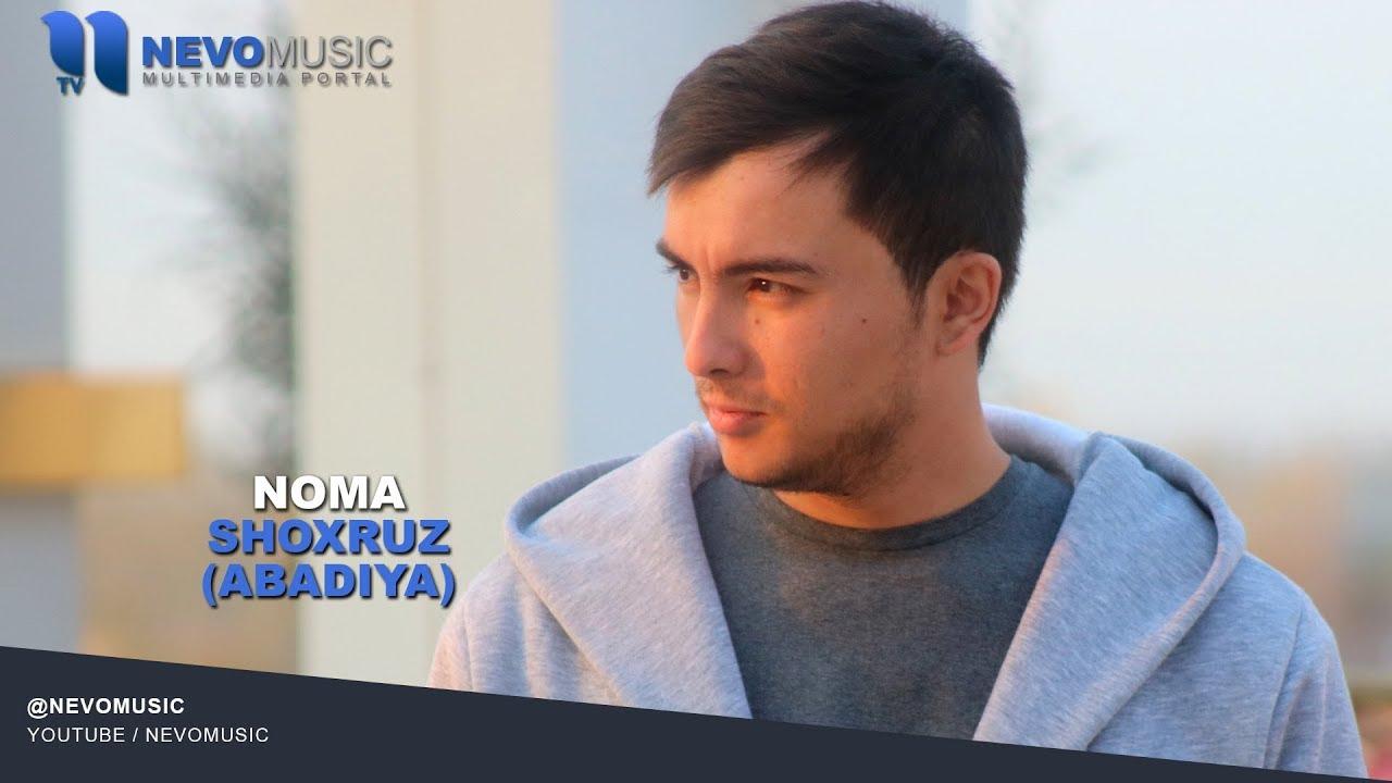 Shoxruz (Abadiya) - Noma | Шохруз (Абадия) - Нома (music version) MyTub.uz