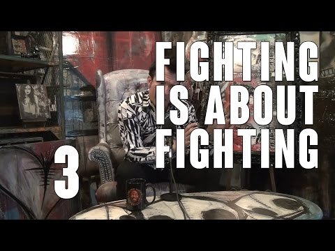 Robin Black's Fighting is About Fighting: Episode 3