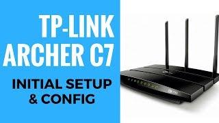 TP Link Archer C7 Initial Setup and Config