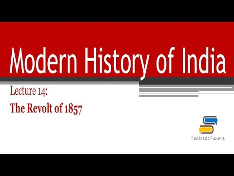 Lec 14 - The Revolt of 1857 with Fantastic Fundas | Modern History