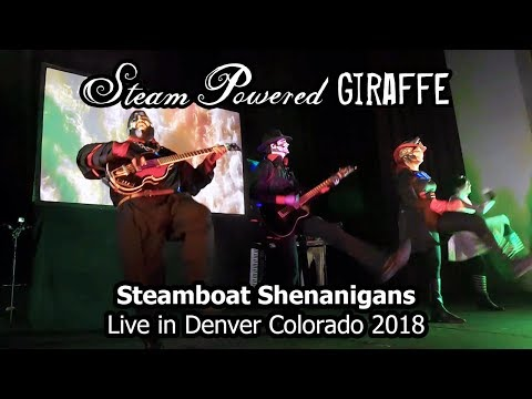 Steam Powered Giraffe - Steamboat Shenanigans (Live at in Denver Colorado 2018)