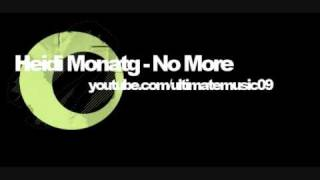 Heidi Montag - No More (HQ WITH LYRICS)
