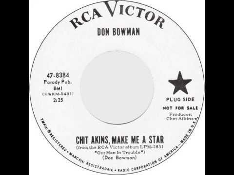 Don Bowman ~ Chit Akins, Make Me A Star