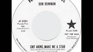 Don Bowman ~ Chit Akins, Make Me A Star