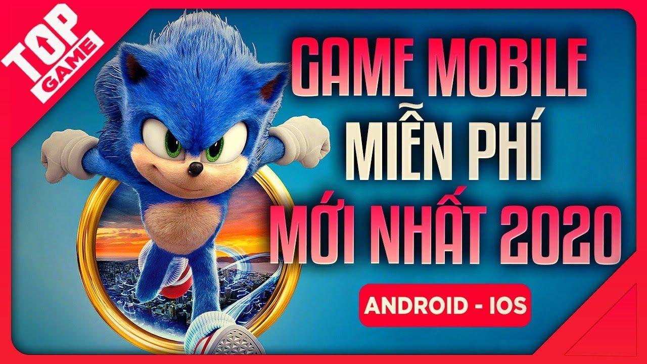 [Topgame] Điểm Mặt Top Game Mobile Mới Miễn Phí Hay Nhất Đầu Hè 2020