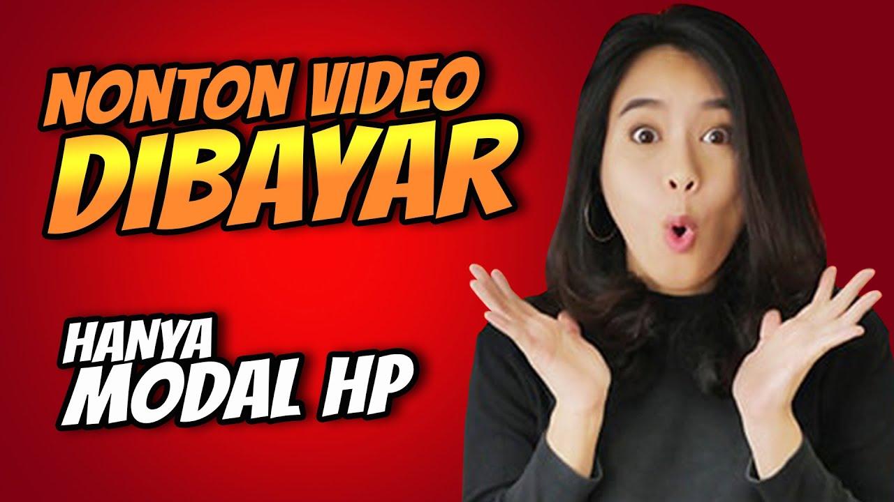 Nonton Video Dibayar Cara Dapat Uang Dari Internet Youtube