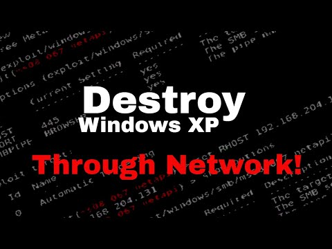Destroy Windows XP through Network (MS08_067_NETAPI Demonstration)