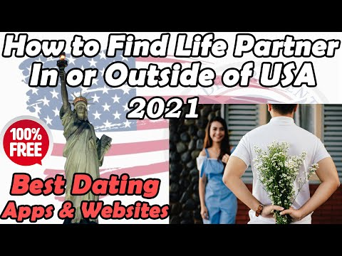 How to Find Life Partner In USA | Best Free Dating Apps In USA 2021 | Best Free Dating Apps For 2021