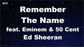 Remember The Name feat. Eminem & 50 Cent - Ed Sheeran Karaoke 【No Guide Melody】 Instrumental