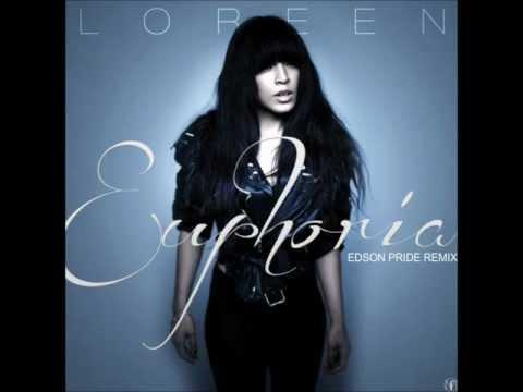 Loreen - Euphoria (Edson Pride Remix)