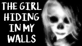 """Video """"The Girl Hiding In My Walls"""" by coffeelover309   CreepyPasta Storytime download MP3, 3GP, MP4, WEBM, AVI, FLV September 2017"""
