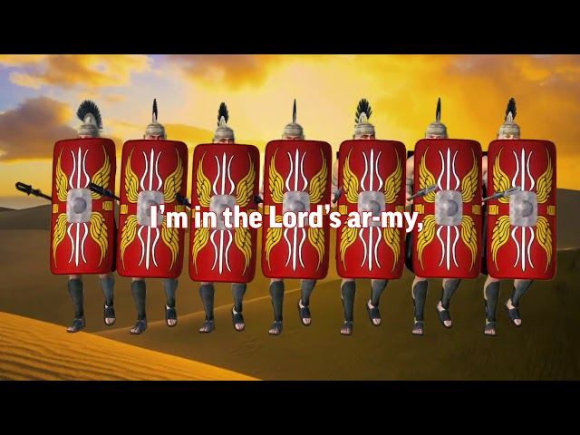 Sunday School Songs - 05 - I'm In the Lord's Army