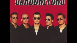 The Carburetors - Intro/Burning Rubber