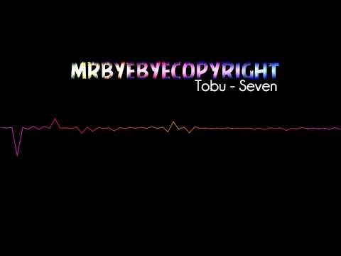 Tobu - Seven [Mr ByeByeCopyright] [House]