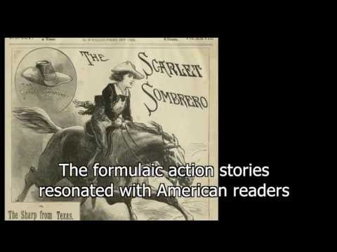 Dime Novels: The Rise of the American Hero