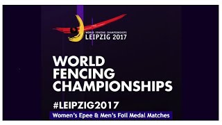 World Fencing Championships Leipzig Day03 Direct Elimination - Finals
