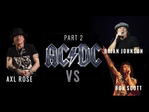 Axl Rose VS Brian Johnson VS Bon Scott (AC/DC) – PRO SHOT (PART 2)