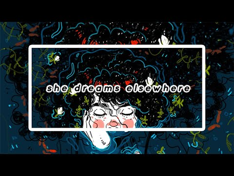 I Forgot how to Socialize : She Dreams Elsewhere (First Hour) from YouTube · Duration:  1 hour 1 minutes 56 seconds