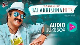 nandamuri-balakrishna-hits-super-hits-jukebox-2017-new-telugu-selected-hits