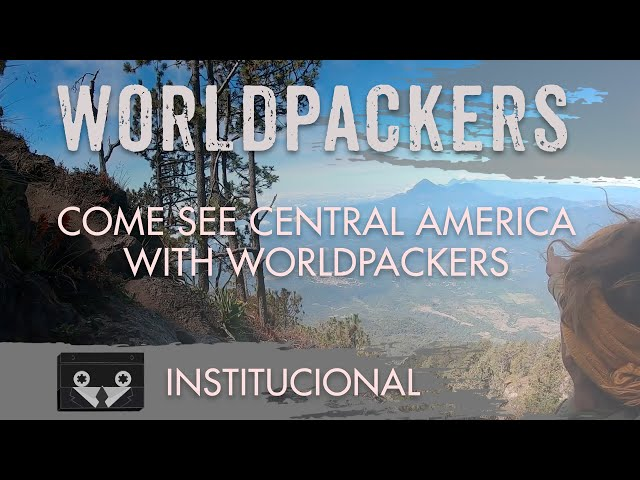 Worldpackers - Come see Central America
