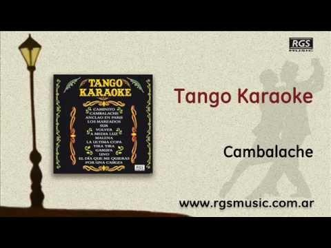 Tango Karaoke - Cambalache