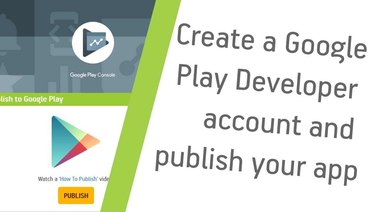 How to create a Google Play Developer account and publish your app |  Appsgeyser