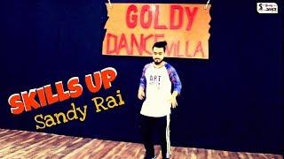 Skills Up   Sandy Rai   Hip Hop Freestyle