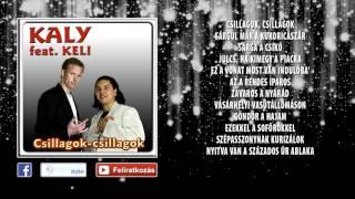 ✮ Kaly feat. Keli ~ Csillagok-csillagok (teljes album) | Nagy Zeneklub |
