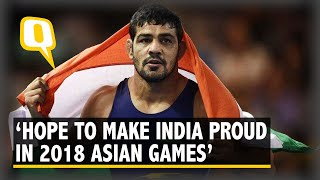 Hope To Win Medals And Do India Proud: Sushil Kumar On 2018 Asian Games I The Quint