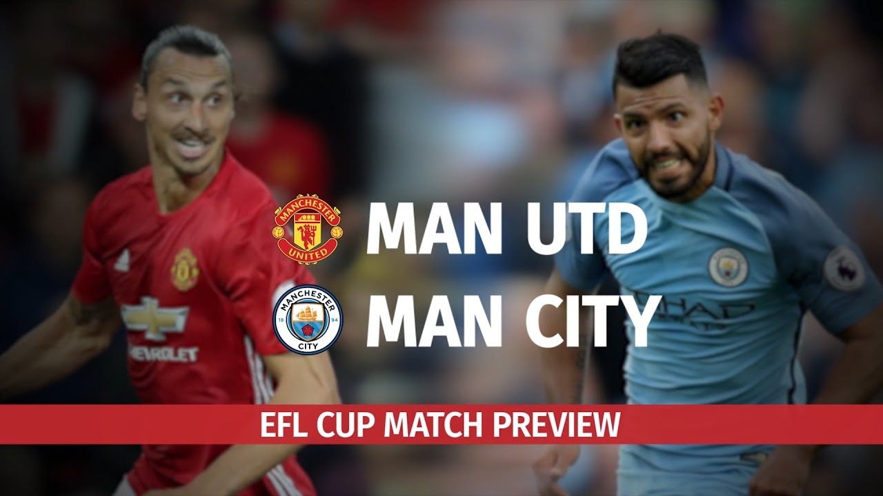 EFL Cup Preview - Manchester United v Manchester City ...