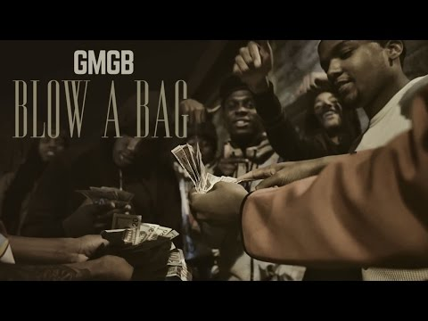 GMGB - Blow A Bag | Shot by @BmarFamous