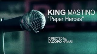 "King Mastino - ""Paper Heroes"" [Official Videoclip]"