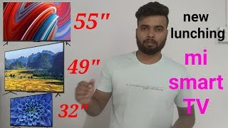 New lunching Xiaomi smart TV || mi 4 pro, mi 4a pro, mi 4c pro full specifications & review