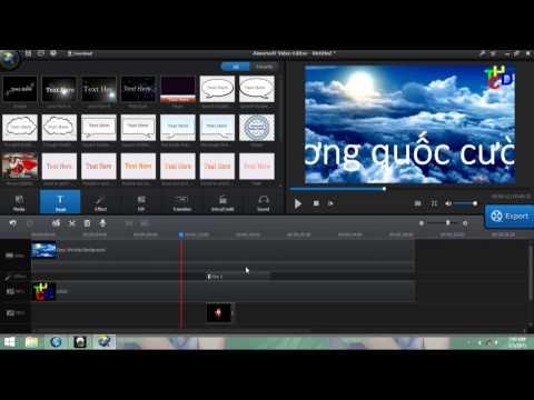 Hướng dẫn dựng phim chuyên nghiệp bằng phần mềm aimersoft video editor
