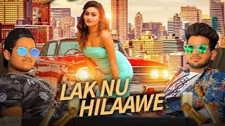 New Punjabi Songs Lak Nu Hilaawe Mohit Ft Micky Latest Punjabi Songs