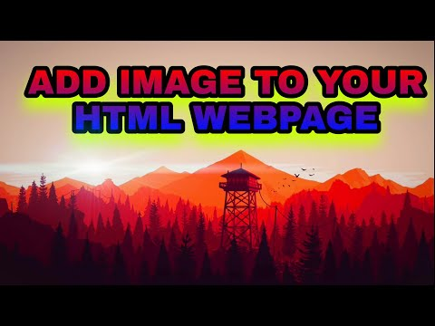 HTML Image Tag . How To Add Image To Your Webpage.