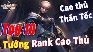 Liên quân mobile Top 10 Tướng Leo Rank Cao Thủ mùa 11 của TNG Chiến trường 3.0 🔔 Ký Sự Mùa 11