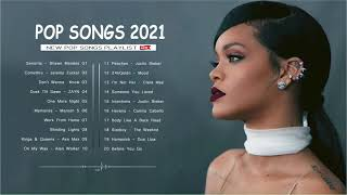 Dua Lipa Maroon 5 Ed Sheeran Rihanna Drake Adele Shawn Mendes Taylor Swift - Pop Hits 2021