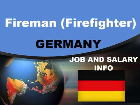 Fireman (Firefighter) Salary in Germany - Jobs and Wages in