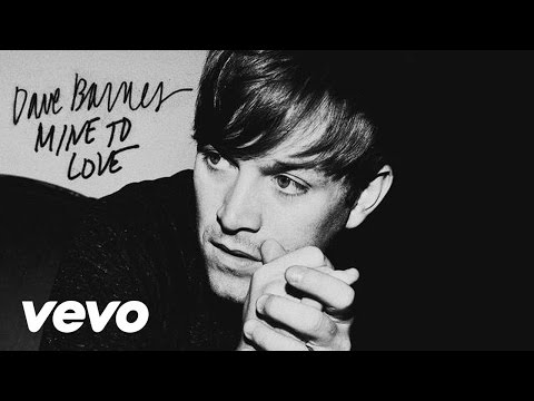 Dave Barnes - Mine To Love (audio)