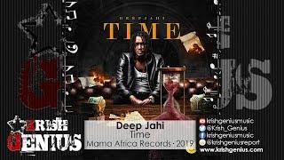 Deep Jahi - Time [Parro Riddim] January 2019